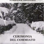 Francesca Innocenzi, Cerimonia del commiato - presentazione del libro